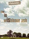 [2010_this_is_wishbone_ash_-_a_rockumentary_dvd_-_front.jpg]